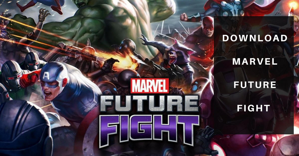 download marvel future fight 4 2 0 apk for android
