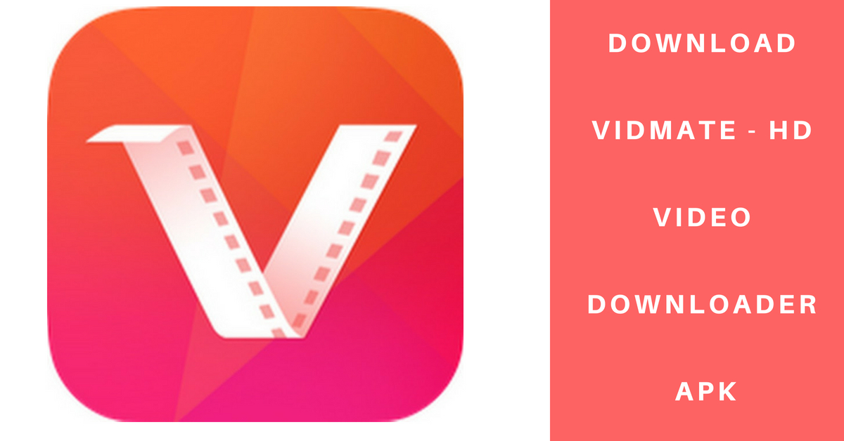 Download VidMate 4 2103 APK Update 2019 for Android {Latest
