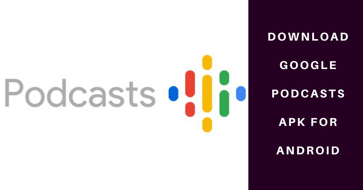 Google Podcasts 1 0 0 200631462 APK   Download Application