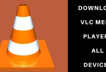 Download VLC for All devices
