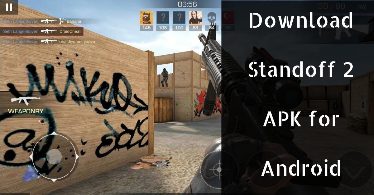 Standoff 2 APK- Download  Latest Version 2021 (0.15.8)
